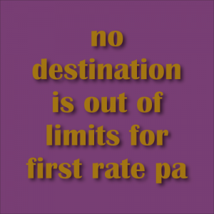 no destination is out of limits for first rate pa